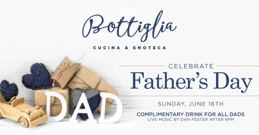 Join Us for Father's Day at Bottiglia