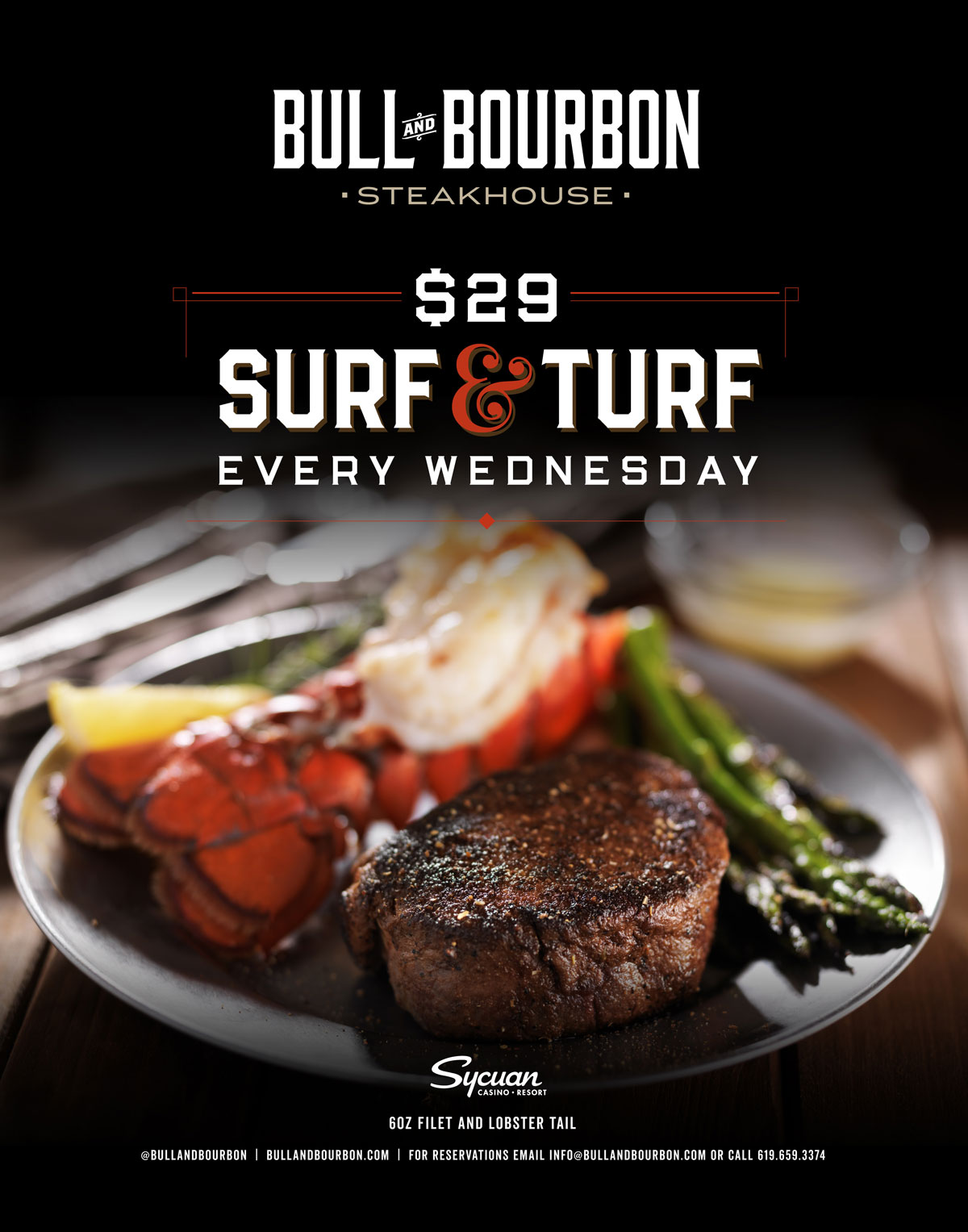 Bull and Bourbon Surf & Turf $29 Every Wednesday