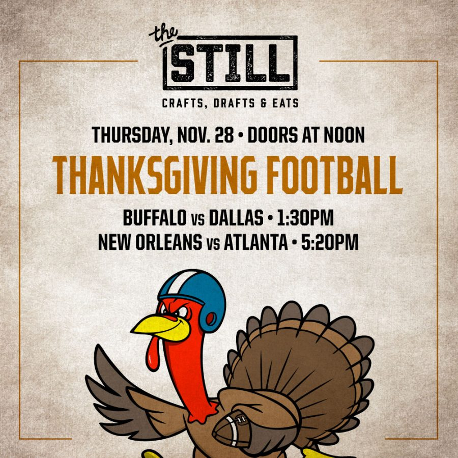 Catch All the Thanksgiving Weekend Football Action at the Still in Las Vegas