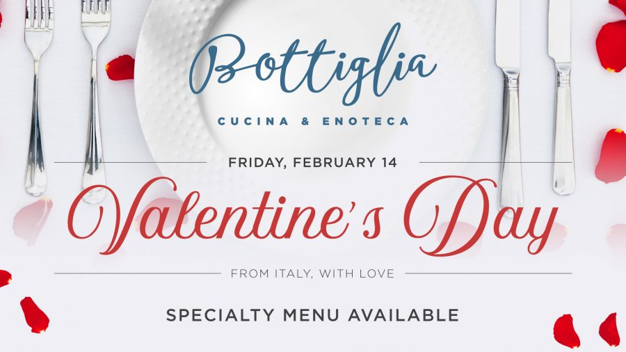 Celebrate with the one you LOVE at Bottiglia