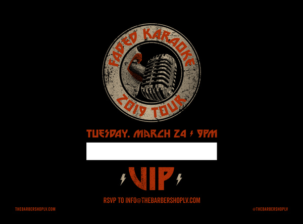 The Barbershop Faded Tour VIP