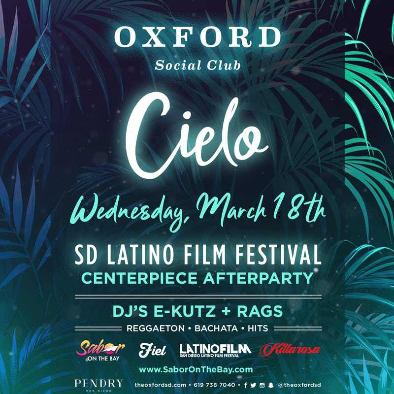 Cielo: The Official Afterparty for the San Diego Latino Film Festival!