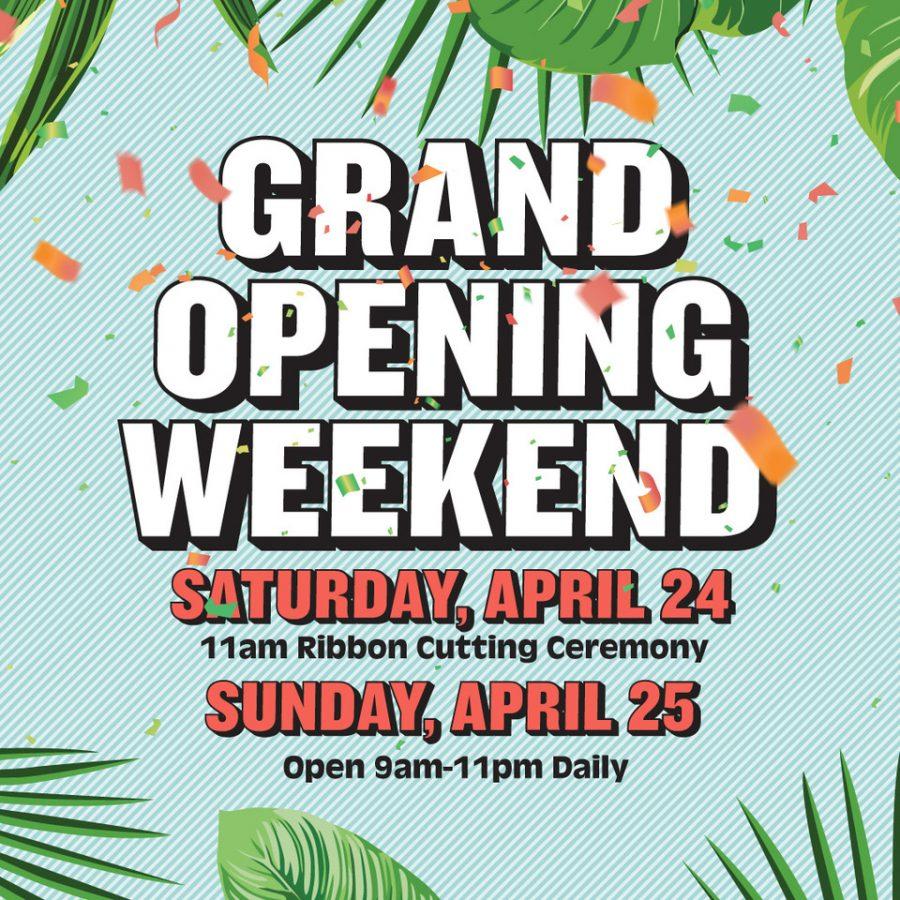Grand Opening Weekend!